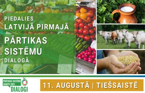 Latvijā pirmais Pārtikas sistēmu dialogs – jau rīt!