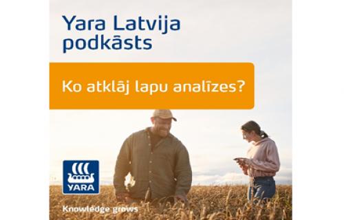 Yara Latvija publicē pirmo agronomijas tēmai veltīto podkāstu