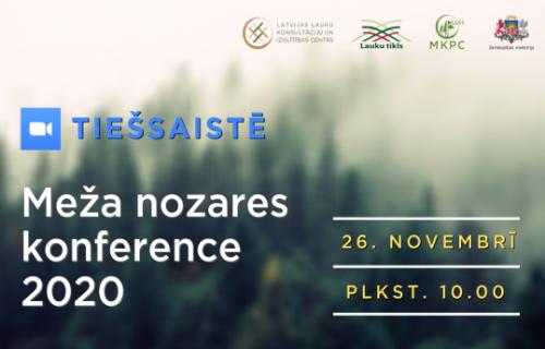 Meža nozares konference šogad 26.novembrī
