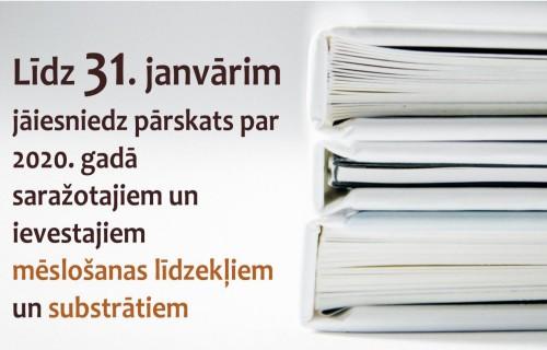 Līdz 31.janvārim jāiesniedz pārskats par 2020.gadā saražotajiem un ievestajiem mēslošanas līdzekļiem un substrātiem